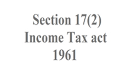Section 17(2) Income tax act 1961